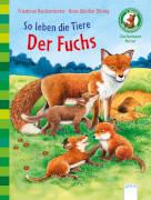 Arena Sachwissen Natur - So leben die Tiere: Der Fuchs